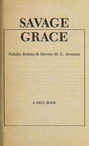 Cover of: Savage grace | Natalie S. Robins