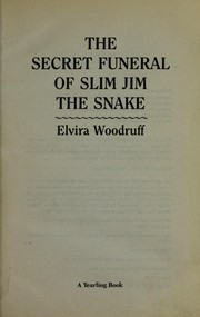 Cover of: The secret funeral of slim jim the snake