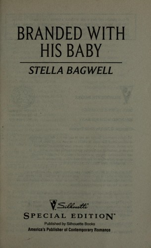 Branded with his baby by Stella Bagwell