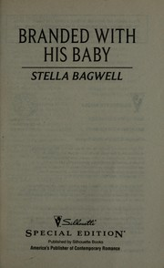 Cover of: Branded with his baby | Stella Bagwell