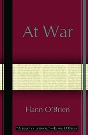 Cover of: At war / Flann O'Brien ; edited with an introduction by John Wyse Jackson