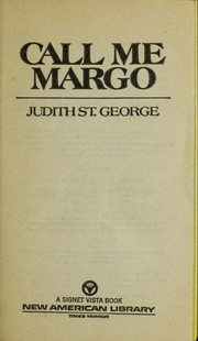 Cover of: Call me Margo