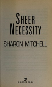 Cover of: Sheer necessity | Sharon Mitchell