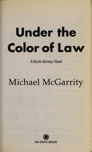 Under The Color Of Law 2001 Edition Open Library