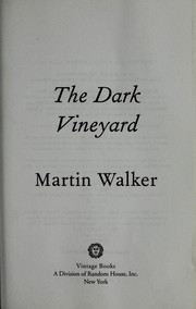 Cover of: The dark vineyard
