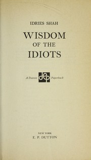 Cover of: Wisdom of the Idiots | Idries Shah