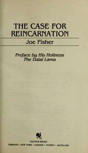 Cover of: The case for reincarnation