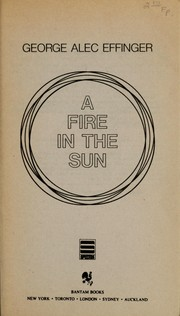 Cover of: A fire in the sun | George Alec Effinger