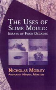Cover of: The uses of slime mould