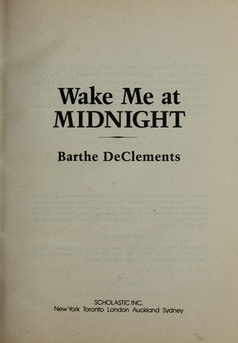 Wake me at midnight by Barthe DeClements
