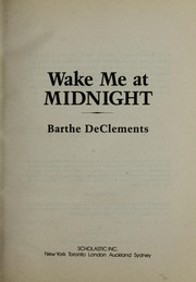 Cover of: Wake me at midnight | Barthe DeClements