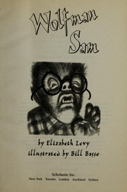 Cover of: Wolfman Sam | Elizabeth Levy