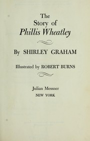 Cover of: The story of Phillis Wheatley