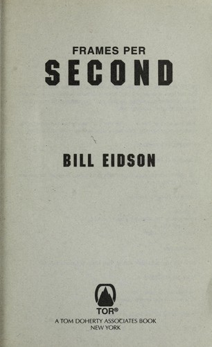 Frames per second by Bill Eidson