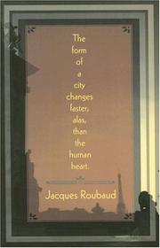Cover of: The Form of the City Changes Faster, Alas, than the Human Heart (French Literature Series)