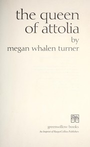 Cover of: The Queen of Attolia | Megan Whalen Turner