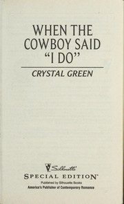 Cover of: When the cowboy said I do | Crystal Green