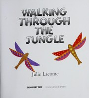 Cover of: Walking through the jungle