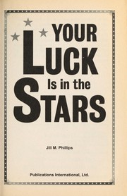 Cover of: Your luck is in the stars
