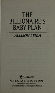 Cover of: The billionaire's baby plan | Allison Leigh