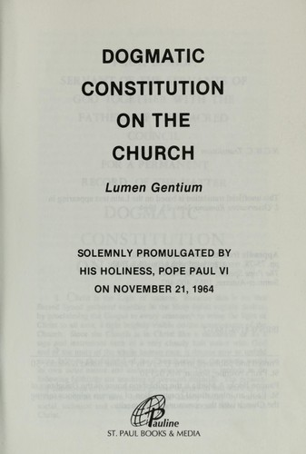 Dogmatic constitution on the Church by Vatican Council (2nd 1962-1965 Basilica di San Pietro in Vaticano)