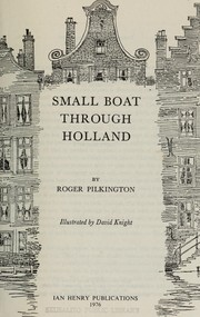 Cover of: Small boat through Holland | Roger Pilkington