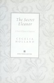 Cover of: The Secret Eleanor: A Novel of Eleanor of Aquitaine