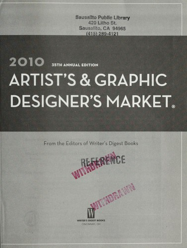 2010 artist's & graphic designer's market by Writer's Digest Books (Firm)