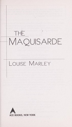 The maquisarde by Louise Marley