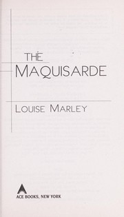 Cover of: The maquisarde | Louise Marley