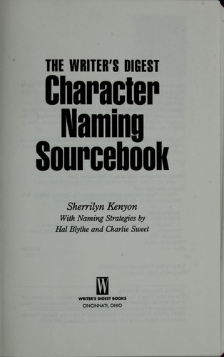 The Writer's Digest character naming sourcebook by Sherrilyn Kenyon