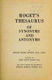 Cover of: Roget's thesaurus of synonyms and antonyms