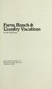 Farm, ranch and country vacations
