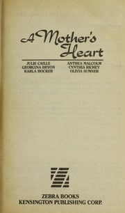 Cover of: A Mother's heart