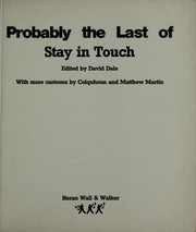 Cover of: Probably the last of Stay in touch