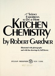 Cover of: Kitchen chemistry: science experiments to do at home