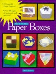 Cover of: Paper Boxes (Make It With Paper) | Michael G. LaFosse