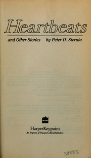 Cover of: Heartbeats and other stories | Peter D. Sieruta
