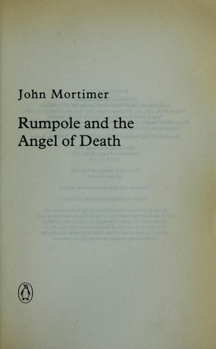 Rumpole and the angel of death by John Mortimer