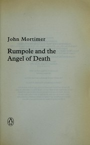 Cover of: Rumpole and the angel of death by John Mortimer
