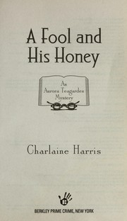 Cover of: A fool and his honey