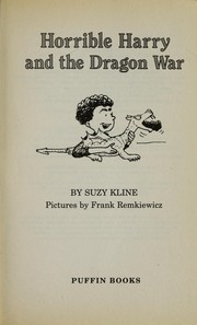 Cover of: Horrible Harry and the Dragon War | Suzy Kline