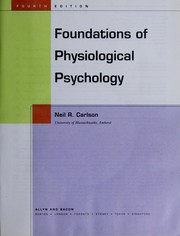 Cover of: Foundations of physiological psychology