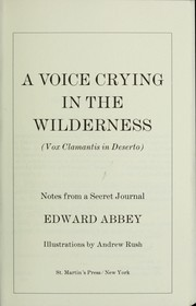 Cover of: A voice crying in the wilderness | Edward Abbey