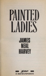 Cover of: Painted ladies | James Neal Harvey