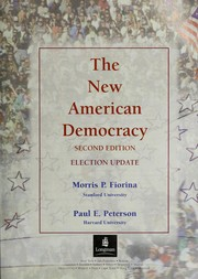 Cover of: The new American democracy | Morris P. Fiorina