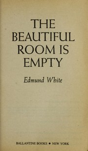Cover of: The beautiful room is empty