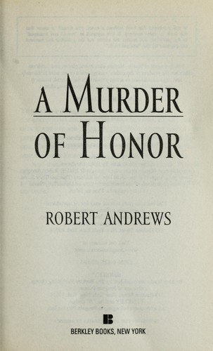 A murder of honor by Andrews, Robert