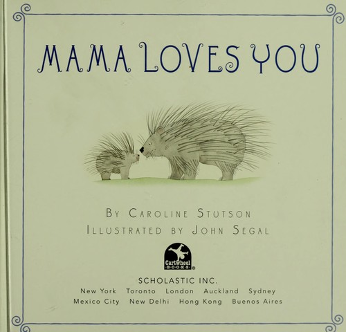 Mama loves you by Caroline Stutson
