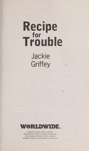 Cover of: Recipe for trouble | Jackie Griffey